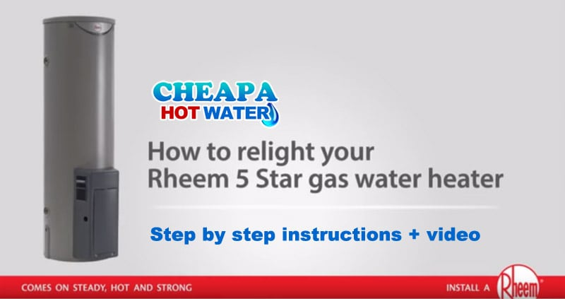 how to relight rheem 5 star gas water heater